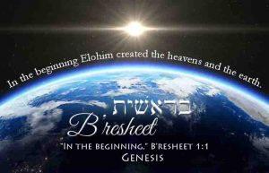 B'resheet (Genesis)